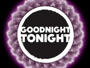 goodnight tonight